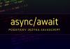 Async/await - podstawy języka JavaScript
