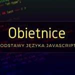 obietnice_podstawy_javascript