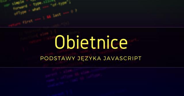 Obietnice - podstawy języka JavaScript