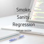 TestySmokeSanityRegression