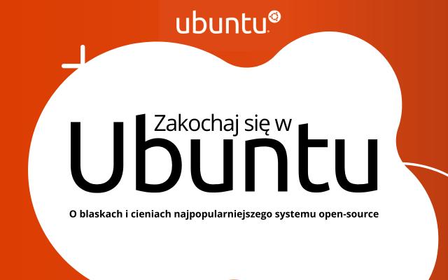 Zakochaj się w Ubuntu